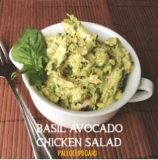 Paleo Basil, Avocado, Chicken Salad - http://www.pinterest.com/jenicestebel/paleo-dinners-meat-proteins/